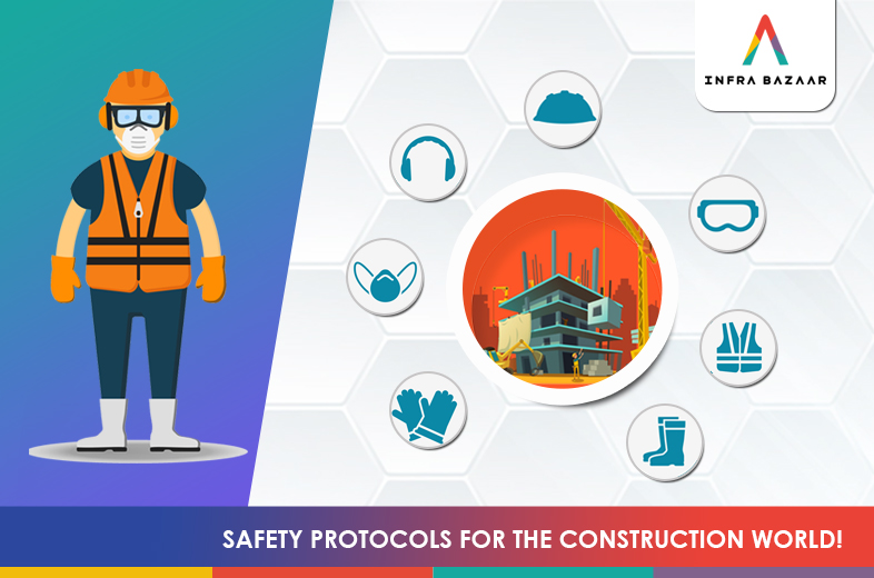 Safety Protocols For The Construction World! - Infra Bazaar