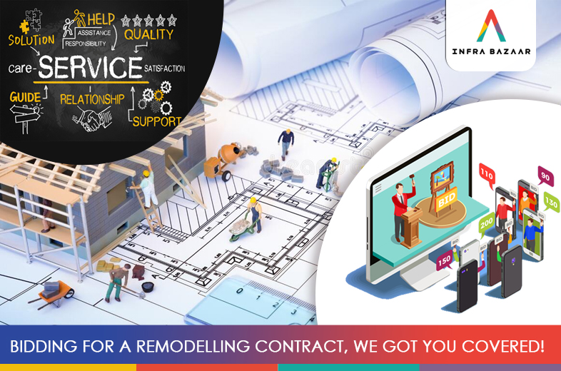 Bidding for a remodelling contract, we got you covered! - Infra Bazaar