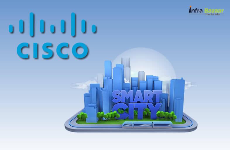 CISCO to Assist Building 100 Smart Cities in India |Infra Bazaar