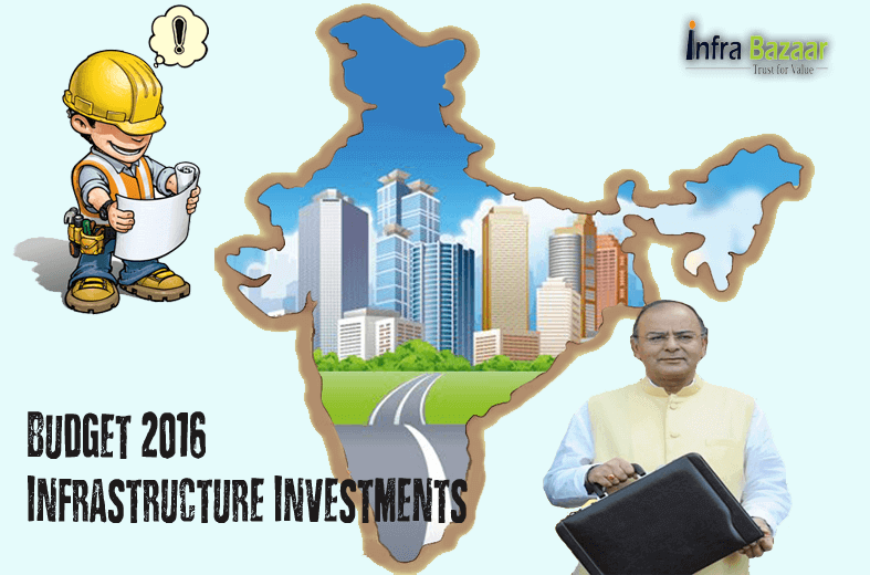 Budget 2016:Infrastructure, investments and Public Private Partnership |Infra Bazaar