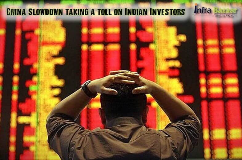 China Slowdown taking a toll on Indian Investors |Infra Bazaar