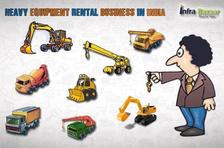 Heavy Equipment Rental Business in India |Infra Bazaar