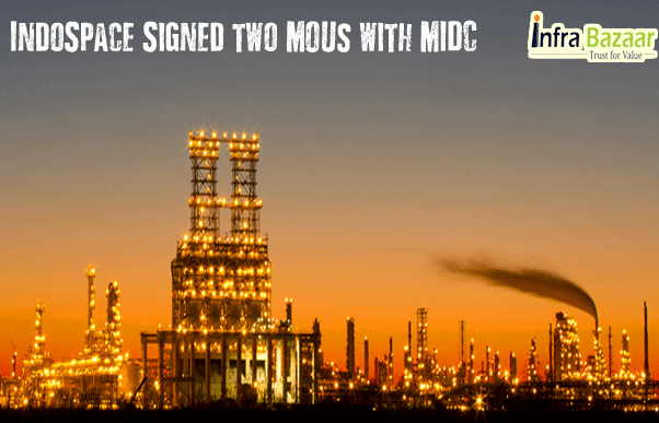 IndoSpace signed two MOUs with MIDC - Make In India|Infra Bazaar