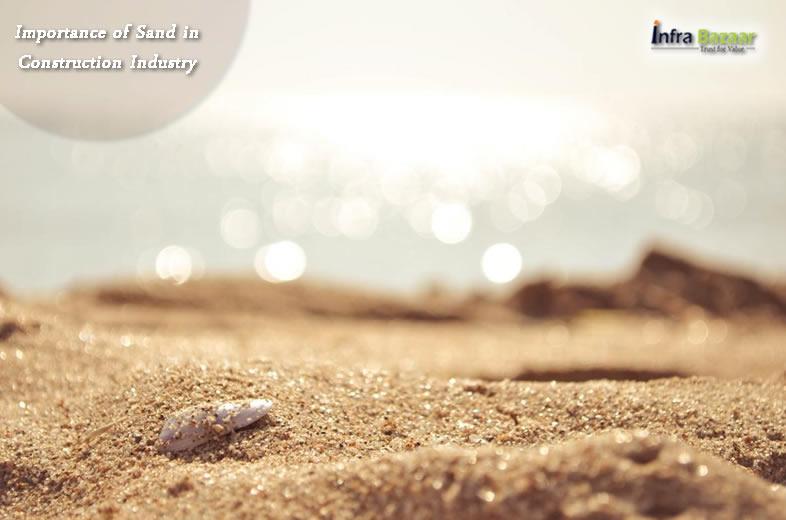 Importance of Sand in Construction Industry  Infra Bazaar