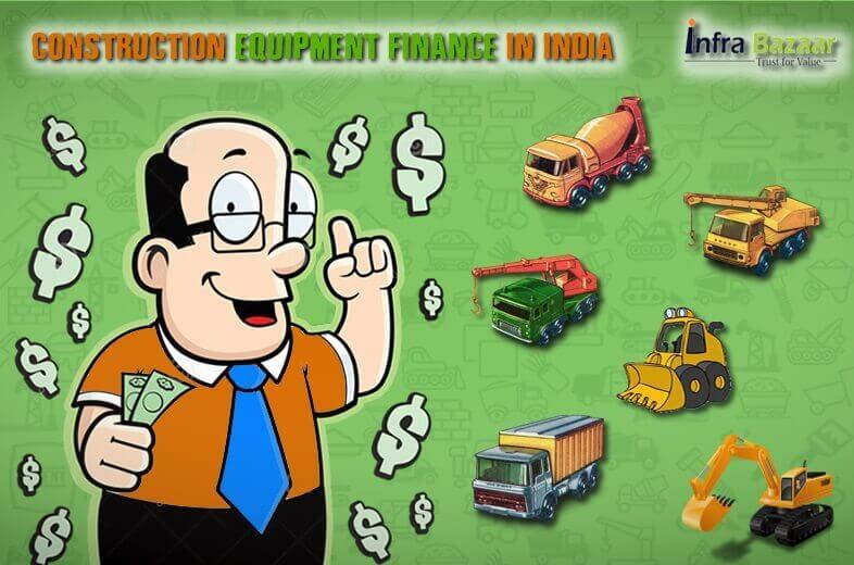 Construction Equipment Finance in India  Infra Bazaar