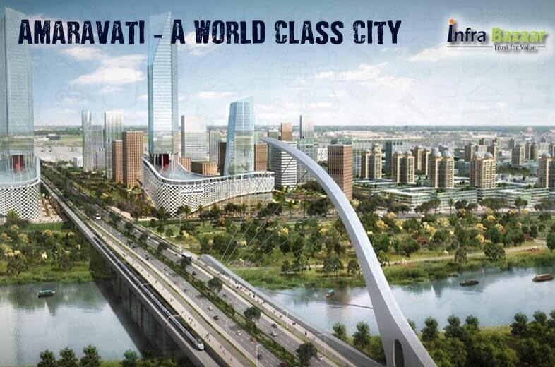Amaravati - A world class city |Infra Bazaar