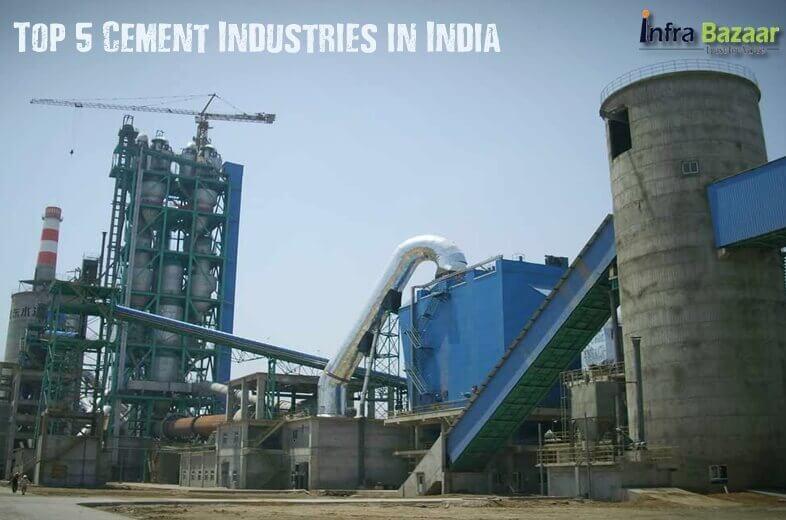Top 5 Cement Industries in India |Infra Bazaar