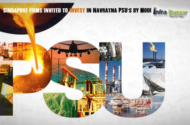 Singapore firms invited to invest in Navratna PSUs by Modi  Infra Bazaar